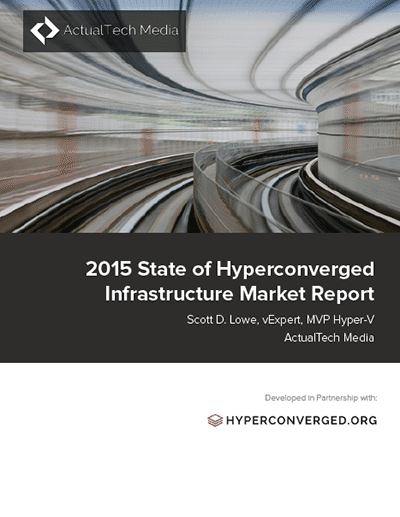 2015 State of Hyperconverged Infrastructure Market Report